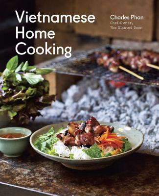 Vietnamese Home Cooking By Phan, Charles